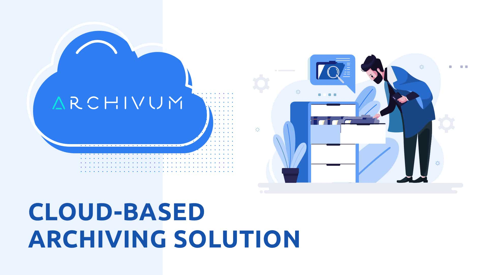 Cloud Data Archiving - Cloud-based Archiving Solution - MobiLab